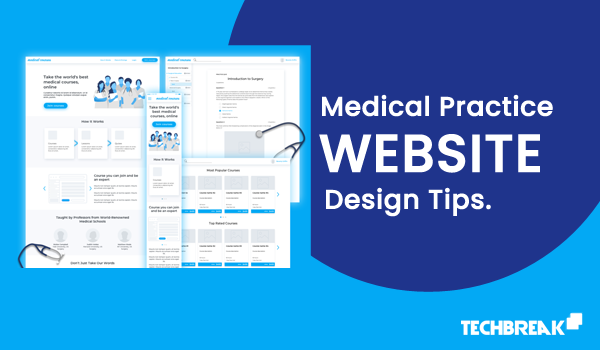 MEDICAL PRACTICE WEBSITE DESIGN TIPS 2020