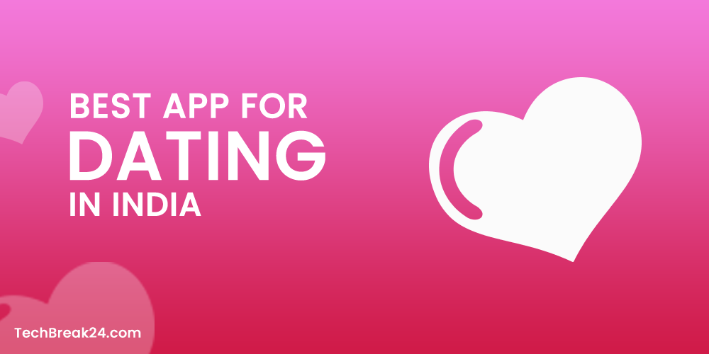 best-app-for-dating-in-india
