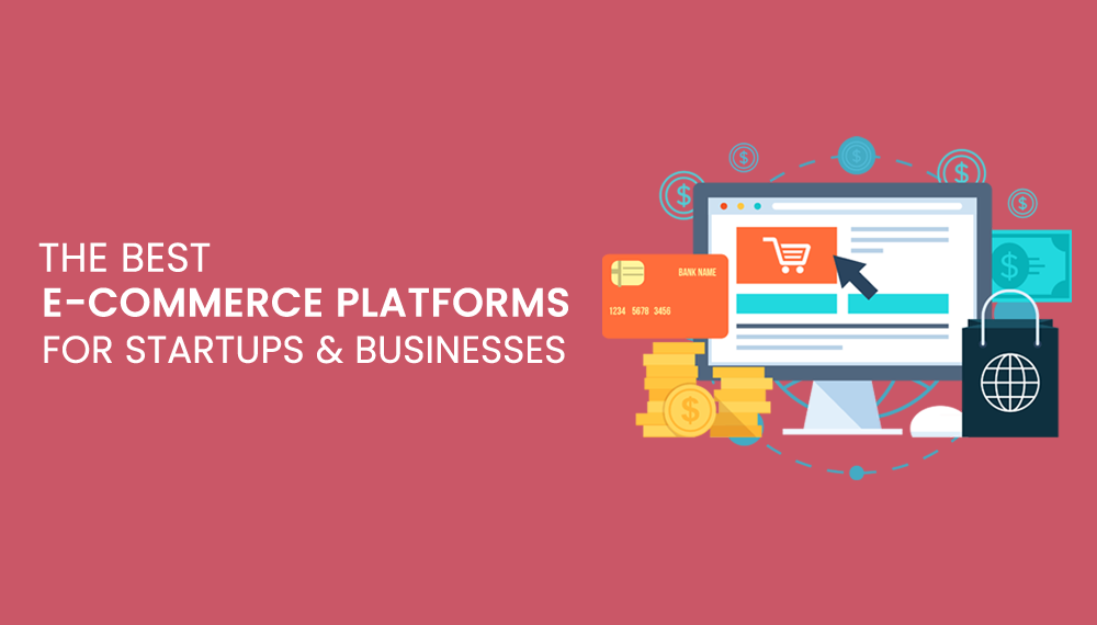 best-ecommerce-platforms-startups-smallbusiness