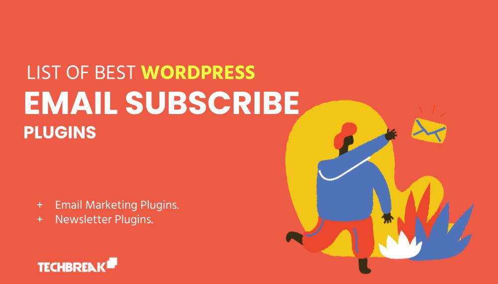 best-wordpress-email-newsletter-subscription-plugins-techbreak24-com